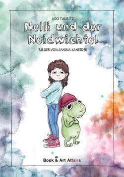 """Kinderbuch """"Nelli und der Neidwichtel"""" von Udo Taubitz"""